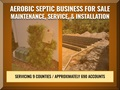 Aerobic Septic Maintenance, Repair, & Instal Business - Est. 11 Years