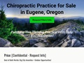 Chiropractic Practice for Sale in Eugene Oregon